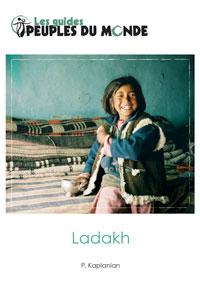 Guide Ladakh de P. Kaplanian aux ed. Peuples du Monde
